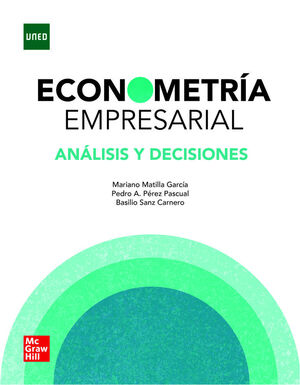 ECONOMETRIA EMPRESARIAL. ANALISIS Y DECISIONES (VS)
