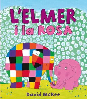 L'ELMER I LA ROSA (L'ELMER. +LBUM IL.LUSTRAT)