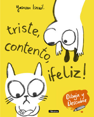 TRISTE, CONTENTO, IFELIZ!