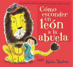 CóMO ESCONDER UN LEóN A LA ABUELA