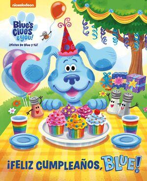 ¡FELIZ CUMPLEAÑOS, BLUE!