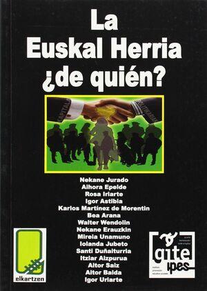 ¿LA EUSKAL HERRIA DE QUIÉN?