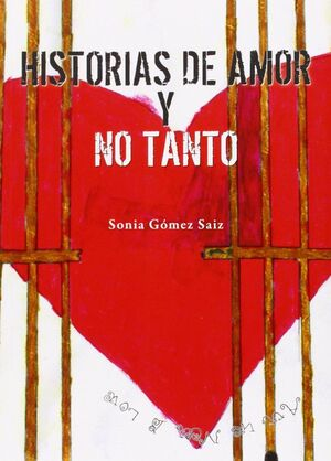 HISTORIAS DE AMOR Y NO TANTO
