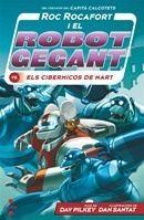 C-RR.4 ROC ROCAFORT I EL ROBOT GEGANT VS. ELS CIBERMICOS DE MART