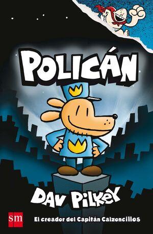 POLICAN, CAPITAN CALZONCILLOS (CARTONE)