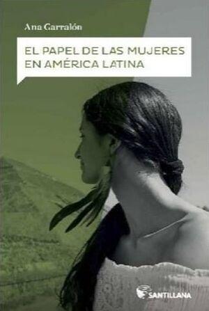 EL PAPEL DE LAS MUJERES EN AMERICA LATIN