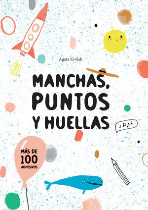 MANCHAS, PUNTOS Y HUELLA