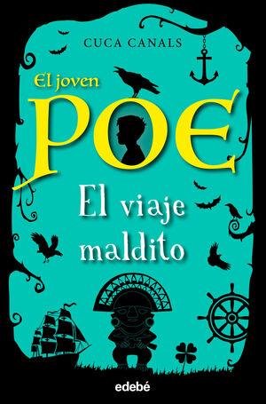 JOVEN POE 09 EL VIAJE MALDITO