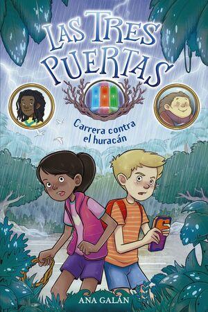 LAS TRES PUERTAS 1: CARRERA CONTRA EL HURACAN