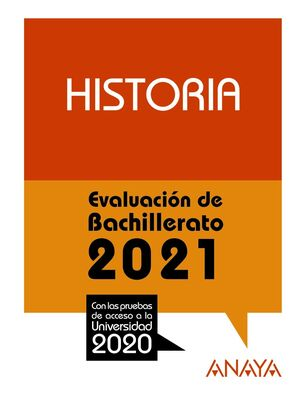2021 HISTORIA EVALUACIÓN DE BACHILLERATO