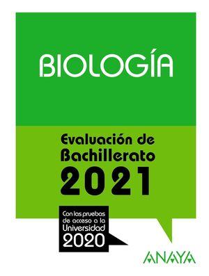 2021 BIOLOGÍA EVALUACIÓN DE BACHILLERATO