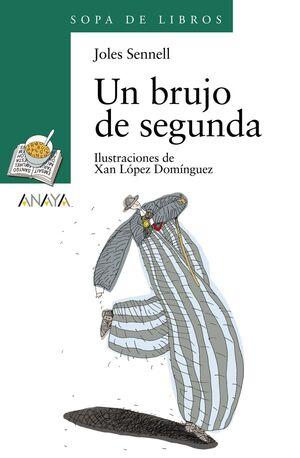 UN BRUJO DE SEGUNDA