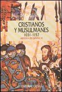 CRISTIANOS Y MUSULMANES 1031-1157