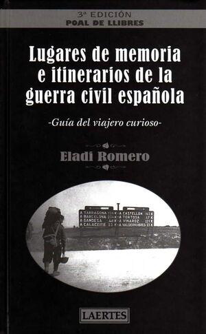 LUGARES DE MEMORIA E ITINERARIOS DE LA GUERRA CIVIL ESPAÑOLA