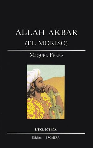 ALLAH AKBAR (EL MORISC)