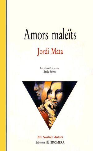 AMORS MALEïTS