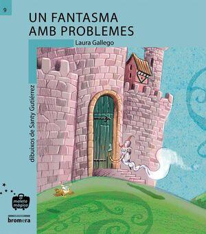 UN FANTASMA AMB PROBLEMES