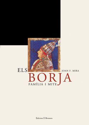 ELS BORJA - FAMíLIA I MITE