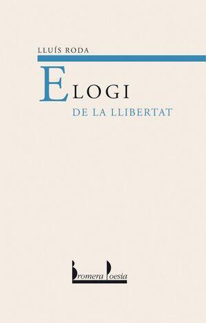 ELOGI DE LA LLIBERTAT