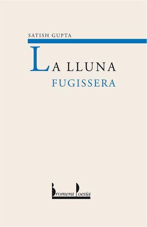 LA LLUNA FUGISSERA