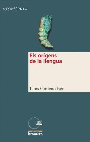 ELS ORíGENS DE LA LLENGUA