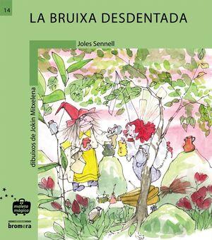 LA BRUIXA DESDENTADA