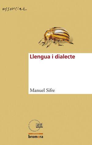 LLENGUA I DIALECTE