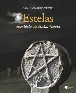 ESTELAS DISCOIDALES DE EUSKAL HERRIA