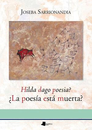 HILDA DAGO POESIA. +LA POESIA ESTA MUERTA?