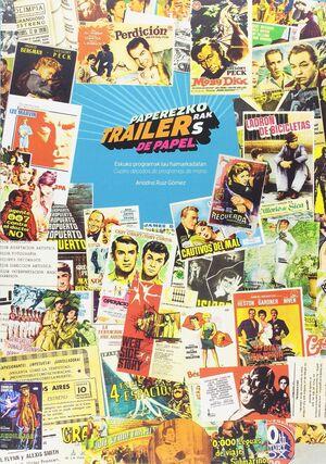 PAPEREZKO TRAILERRAK / TRAILERS DE PAPEL