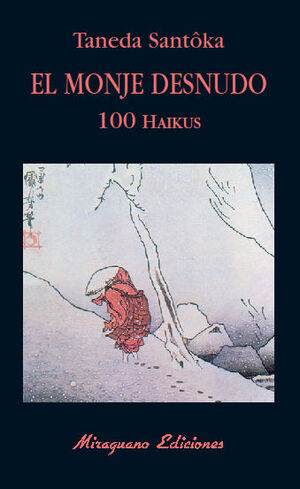 MONJE DESNUDO 100 HAIKUS, EL