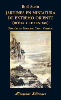 JARDINES EN MINIATURA DE EXTREMO ORIENTE. RITOS Y LEYENDAS
