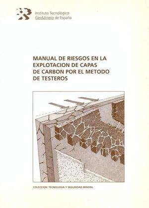 MANUAL DE RIESGOS EN LA EXPLOTACIóN DE CAPAS DE CARBóN POR EL MéT