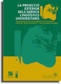 LA PROJECCIó EXTERIOR DEL SERVEIS LINGüíSTICS UNIVERSITARIS
