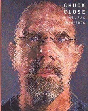 CHUCK CLOSE, PINTURAS 1968-2006