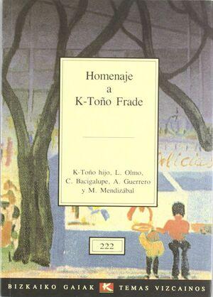 HOMENAJE A K. TOÑO FRADE