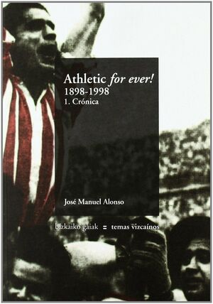 ATHLETIC FOR EVER 1898-1998