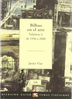 BILBAO EN EL ARTE DE 1936 A 2000
