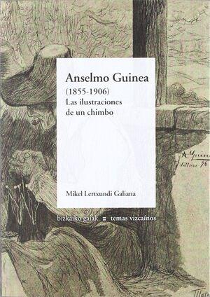 ANSELMO GUINEA, 1855-1906