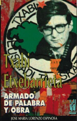 TXABI ETXEBARRIETA. ARMADO DE PALABRA Y OBRA