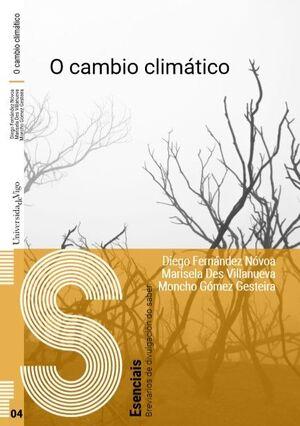 O CAMBIO CLIMÁTICO.