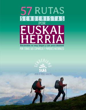 57 RUTAS SENDERISTAS POR EUSKAL HERRIA