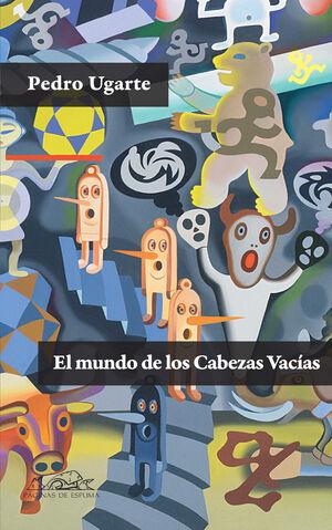 EL MUNDO DE LOS CABEZAS VACÍAS