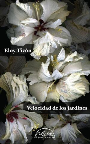 VELOCIDAD DE LOS JARDINES (EDICIóN NUMERADA)
