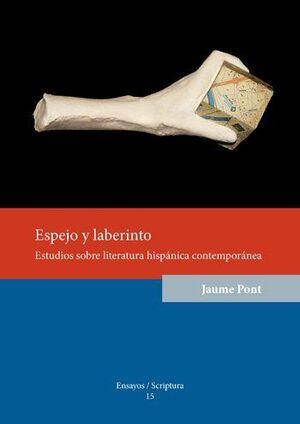 ESPEJO Y LABERINTO.