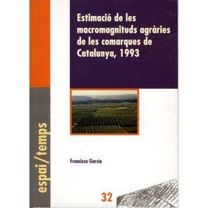 ESTIMACIó DE LES MACROMAGNITUDS AGRàRIES DE LES COMARQUES DE CATA