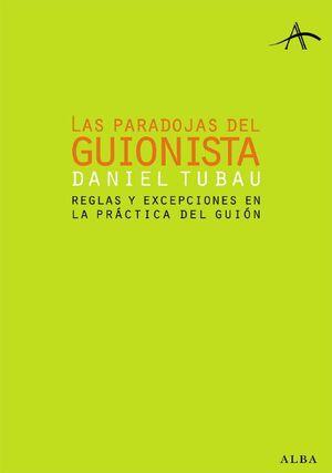 PARADOJAS DEL GUIONISTA, LAS