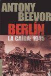 BERLÍN. LA CAÍDA: 1945
