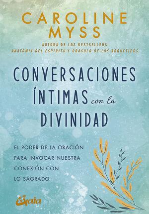 CONVERSACIONES ÍNTIMAS CON LA DIVINIDAD