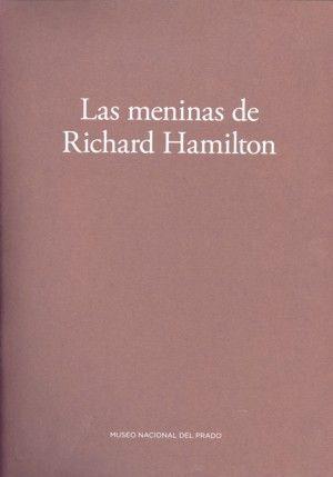 LAS MENINAS DE RICHARD HAMILTON